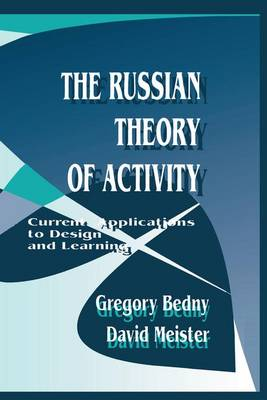 The Russian Theory of Activity: Current Applications To Design and Learning - Applied Psychology Series (Paperback)