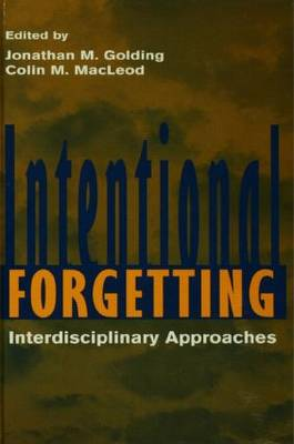 Intentional Forgetting: Interdisciplinary Approaches (Paperback)