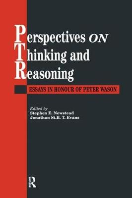 Perspectives On Thinking And Reasoning: Essays In Honour Of Peter Wason (Paperback)