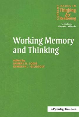 Working Memory and Thinking: Current Issues In Thinking And Reasoning (Paperback)