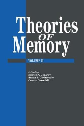 Theories Of Memory II (Paperback)