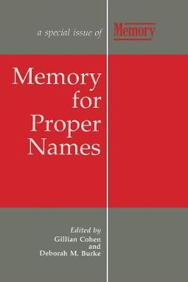 Memory for Proper Names: A Special Issue of Memory (Paperback)