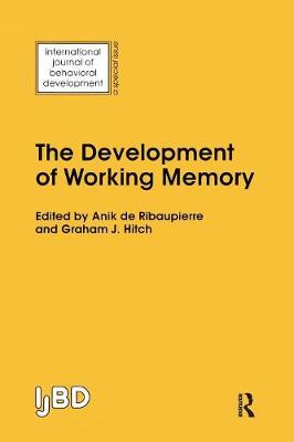 The Development of Working Memory: A Special Issue of the International Journal of Behavioural Development (Paperback)