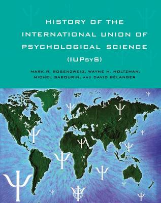 History of the International Union of Psychological Science (IUPsyS) (Paperback)