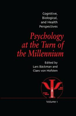 Psychology at the Turn of the Millennium, Volume 1: Cognitive, Biological and Health Perspectives (Paperback)