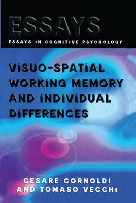 Visuo-spatial Working Memory and Individual Differences - Essays in Cognitive Psychology (Paperback)