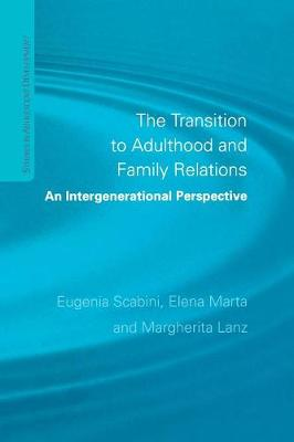 The Transition to Adulthood and Family Relations: An Intergenerational Approach (Paperback)