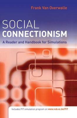Social Connectionism: A Reader and Handbook for Simulations (Paperback)