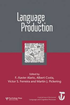 Language Production: First International Workshop on Language Production: A Special Issue of Language and Cognitive Processes (Paperback)