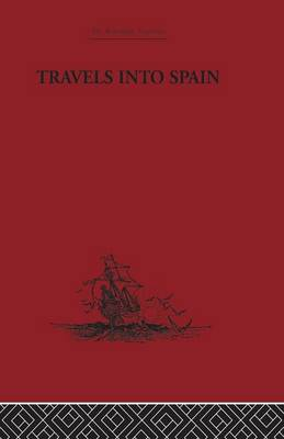 Travels into Spain (Paperback)