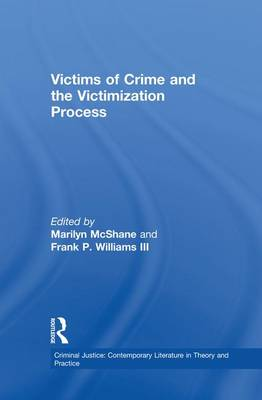 Victims of Crime and the Victimization Process (Paperback)