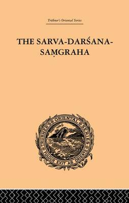 The Sarva-Darsana-Pamgraha: Or Review of the Different Systems of Hindu Philosophy (Paperback)