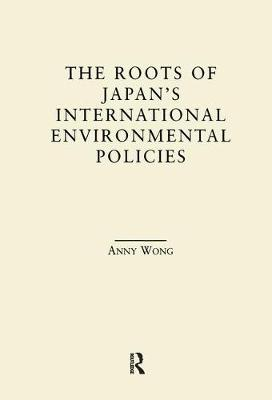 The Roots of Japan's Environmental Policies (Paperback)