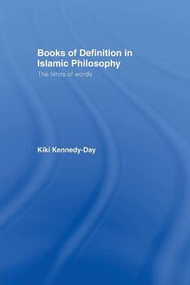 Books of Definition in Islamic Philosophy: The Limits of Words (Paperback)