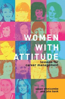 Women With Attitude: Lessons for Career Management (Paperback)