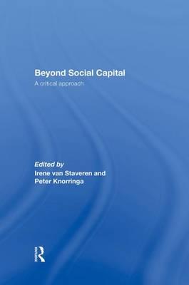 Beyond Social Capital: A critical approach (Paperback)