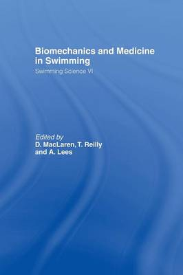 Biomechanics and Medicine in Swimming V1 (Paperback)
