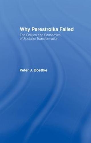 Why Perestroika Failed (Paperback)