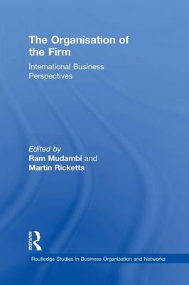 The Organisation of the Firm: International Business Perspectives (Paperback)