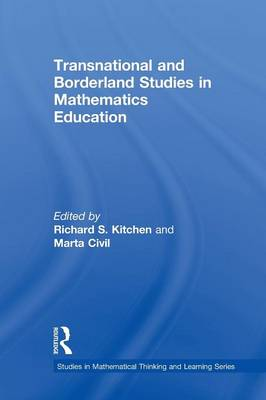 Transnational and Borderland Studies in Mathematics Education (Paperback)