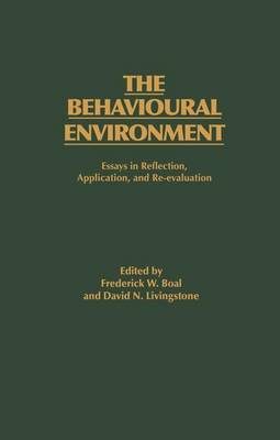 The Behavioural Environment: Essays in Reflection, Application and Re-evaluation (Paperback)