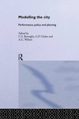 Modelling the City: Performance, Policy and Planning (Paperback)