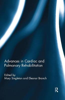 Advances in Cardiac and Pulmonary Rehabilitation (Paperback)