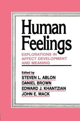 Human Feelings: Explorations in Affect Development and Meaning (Paperback)