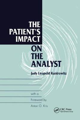 The Patient's Impact on the Analyst (Paperback)
