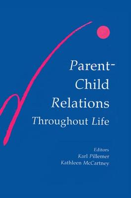 Parent-child Relations Throughout Life (Paperback)