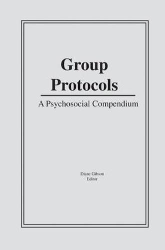 Group Protocols: A Psychosocial Compendium (Paperback)