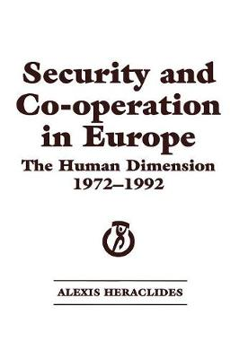 Security and Co-operation in Europe: The Human Dimension 1972-1992 (Paperback)
