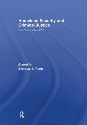 Homeland Security and Criminal Justice: Five Years After 9/11 (Paperback)