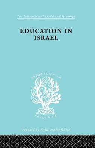 Education in Israel ILS 222 (Paperback)
