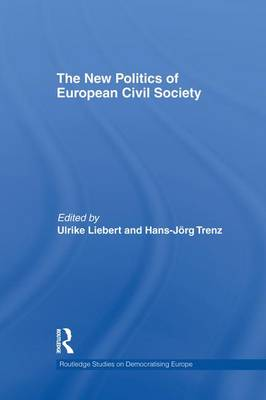 The New Politics of European Civil Society (Paperback)