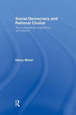 Social Democracy and Rational Choice (Paperback)