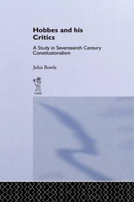 Hobbes and His Critics: A Study in Seventeenth Century Constitutionalism (Paperback)