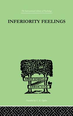 Inferiority Feelings: In the Individual and the Group (Paperback)