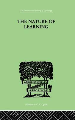 The Nature of Learning: In Its Relation to the Living System (Paperback)