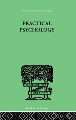 Practical Psychology: FOR STUDENTS OF EDUCATION (Paperback)