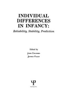 individual Differences in infancy: Reliability, Stability, and Prediction (Paperback)