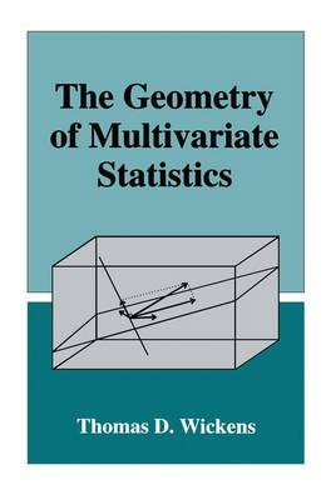 The Geometry of Multivariate Statistics (Paperback)