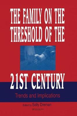The Family on the Threshold of the 21st Century: Trends and Implications (Paperback)