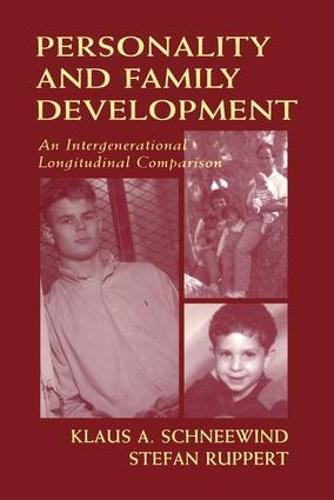 Personality and Family Development: An Intergenerational Longitudinal Comparison (Paperback)