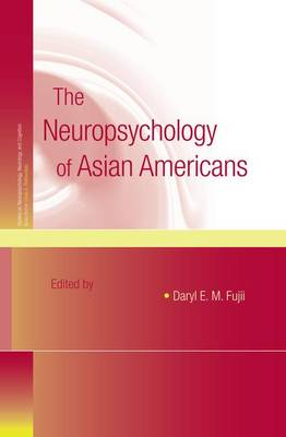 The Neuropsychology of Asian Americans (Paperback)