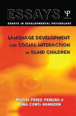 Language Development and Social Interaction in Blind Children (Paperback)