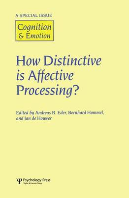 How Distinctive is Affective Processing?: A Special Issue of Cognition and Emotion (Paperback)