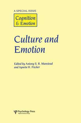 Culture and Emotion: A Special Issue of Cognition and Emotion (Paperback)