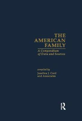 The American Family: A Compendium of Data and Sources (Paperback)