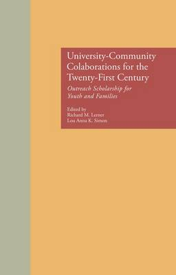 University-Community Collaborations for the Twenty-First Century: Outreach Scholarship for Youth and Families (Paperback)